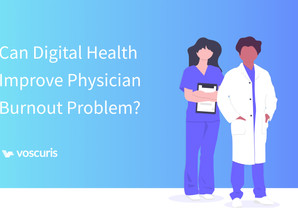 Can Digital Health Improve Physician Burnout Problem?