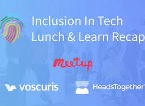 Inclusion in Tech Lunch & Learn Recap