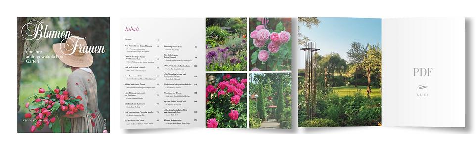 Blumenfrauen und ihre außergewöhnlichen Gärten (Christian Verlag - November 2010)  Autorin: Karine von Rumohr, Fotos: Karin Goldbach