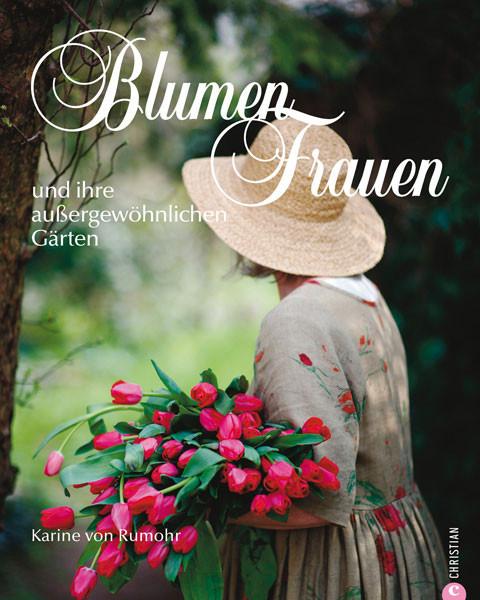 Blumenfrauen und ihre außergewöhnlichen Gärten
