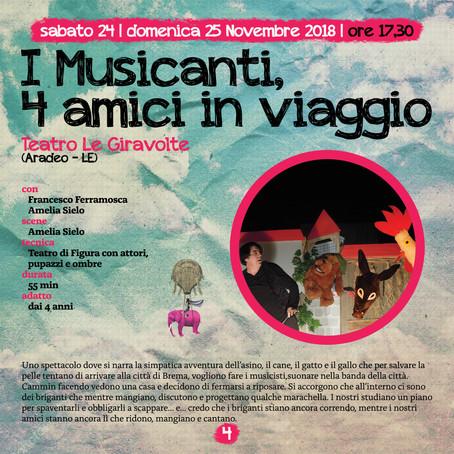 Sabato 24 e Domenica 25 Novembre 2018 I Musicanti, 4 amici in viaggio del Teatro Le Giravolte