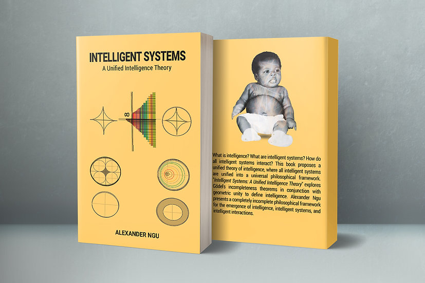 Intelligent Systems : A Unified Intelligence Theory