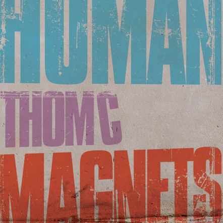 ThomC : Human Magnets
