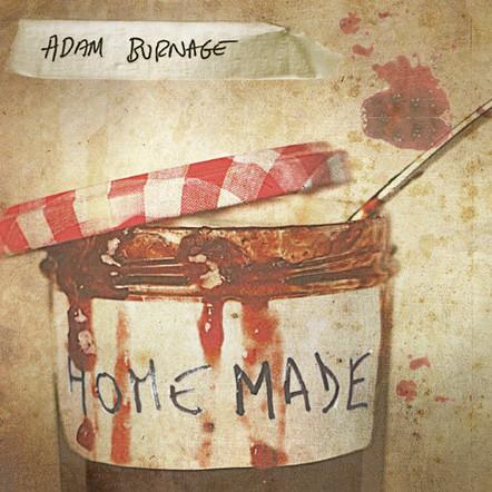 Adam Burnage : Home Made