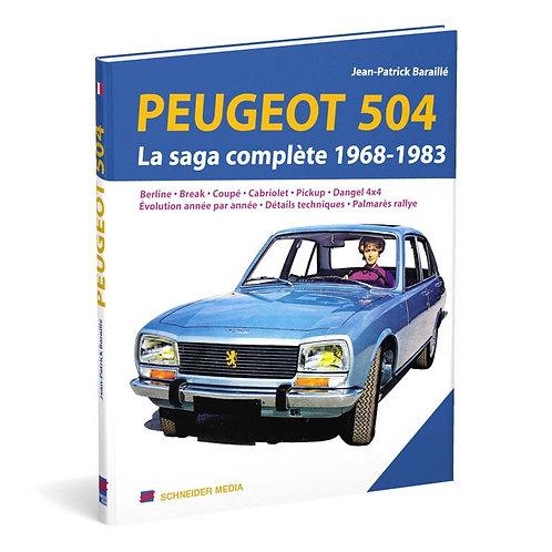 Peugeot 504 – La saga complète 1968-1983
