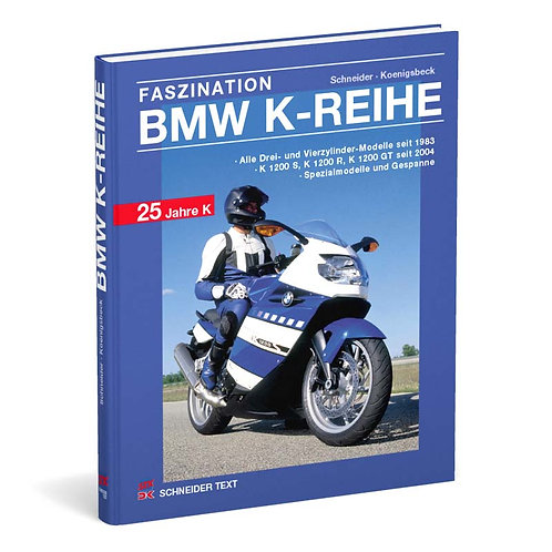 Faszination BMW K-Reihe