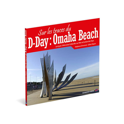 Sur les traces du D-Day : Omaha Beach