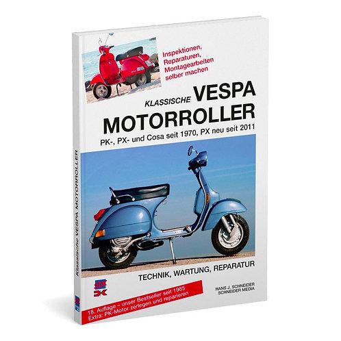 Klassiche Vespa Motorroller – Technik, Wartung, Reparatur
