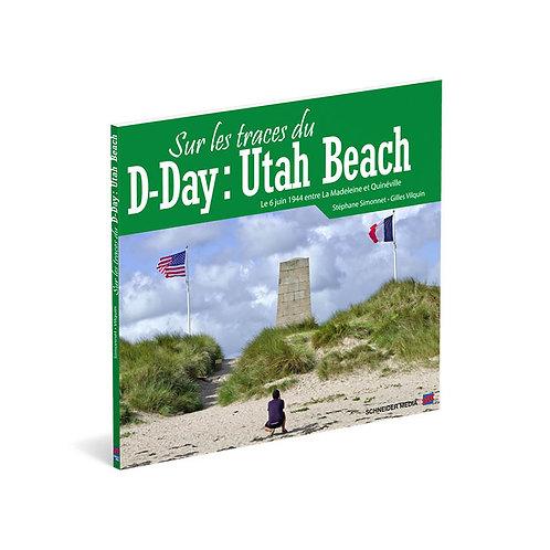 Sur les traces du D-Day : Utah Beach
