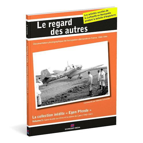 Le regard des autres – La collection inédite « Egon Pfende », Vol. 3