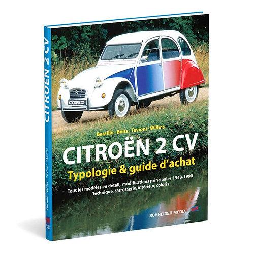 Citroën 2 CV – Typologie & guide d'achat