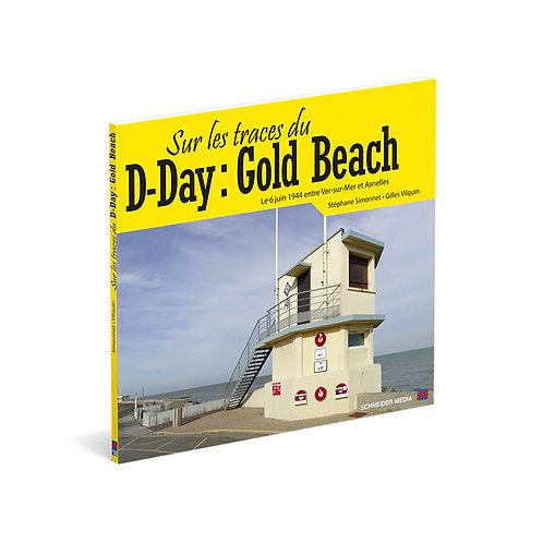 Sur les traces du D-Day : Gold Beach