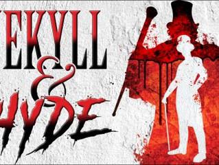 Jekyll & Hyde at NSMT!