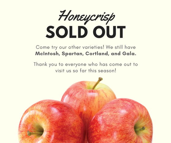 Honeycrisp is SOLD OUT for the 2020 season