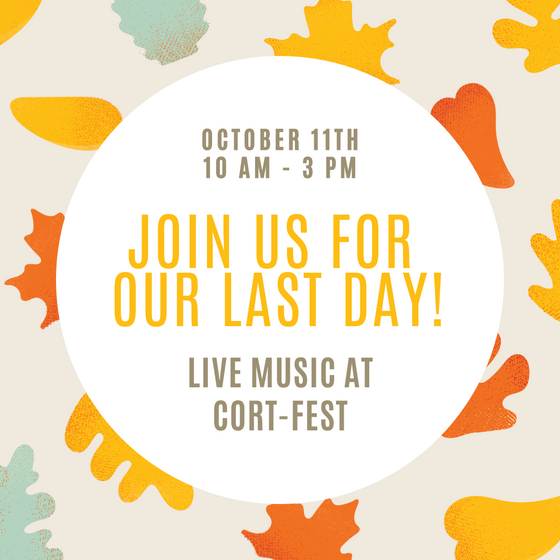 Last day celebrations! Cort-fest with live music