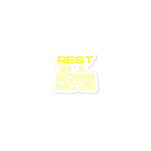 Rest is a Boss Move Bubble-free stickers