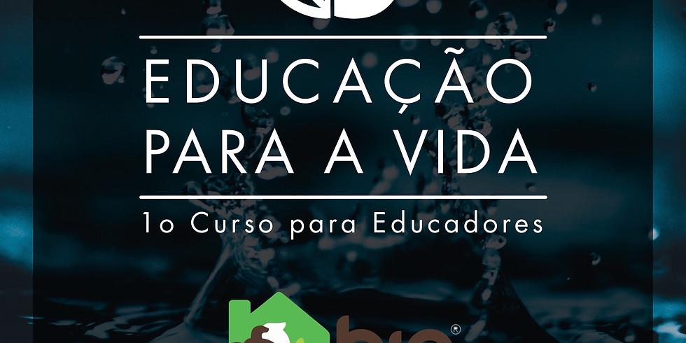 Educação para a Vida - 4ª TURMA