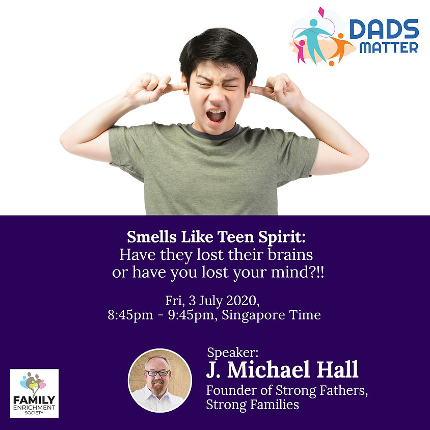 Dads Matter! Smells Like Teen Spirit: Have they lost their brains or have you lost your mind?!!