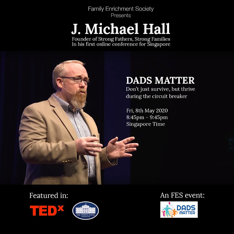 Dads Matter: Don't just survive, but thrive during the circuit breaker!