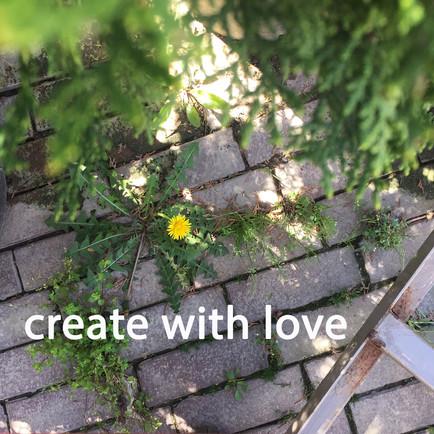 'create with love'