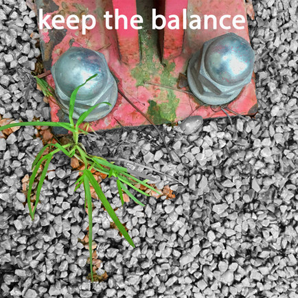 'keep the balance'