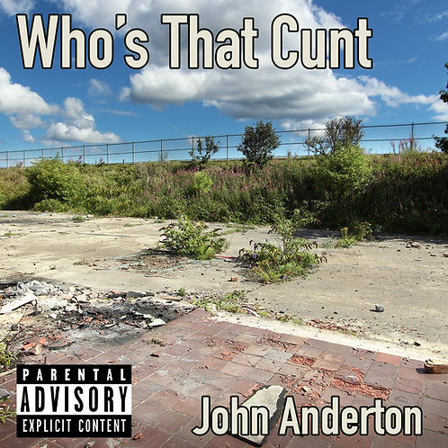 Who's That Cunt CD Jewel Case