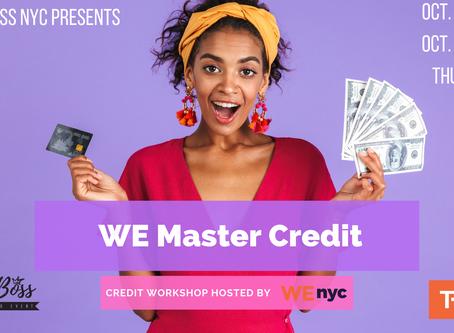 Upcoming Event: WE Master Credit Workshop