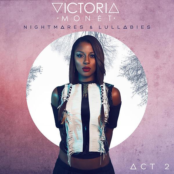 victoria-monet-act-2.jpg