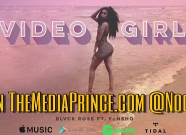 "VIDEO SPOTLIGHT: Blvck Rose ""Video Girl"" (feat. FùNSHO)"