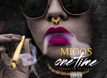 "New Music Alert : Migos ""One Time"""