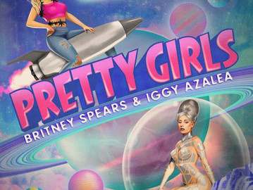 "NEW MUSIC ALERT: BRITNEY SPEARS & IGGY AZALEA ""PRETTY GIRLS"""