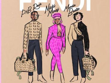 "NEW MUSIC ALERT: Fendi PRESENTS.... ""Fendi"" (Nicki Minaj, PNB Rock & Murda Beatz)"
