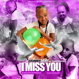 """Babygirl Love is like no other, Vonny Vert shows that on """"I Miss You"""""""