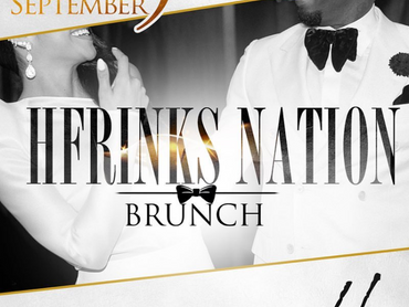 "EVENT REVIEW: H Frinks Presents...... ""HFRINKS NATION BRUNCH"""