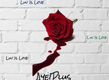 """MIXTAPE SPOTLIGHT: Aye!plus """"Luv is Love"""""""
