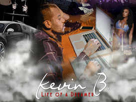 "MIXTAPE REVIEW:  Kevin B ""Life Of A Dreamer"""
