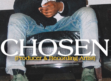 MEET RECORDING ARTIST & PRODUCER 'Chosenstar'