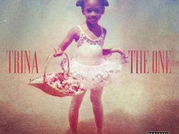 "NEW ALBUM ALERT: Trina ""The One"""