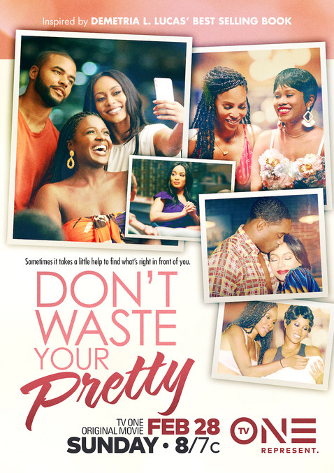 "Just one thing , Please ""Don't Waste Your Pretty"""
