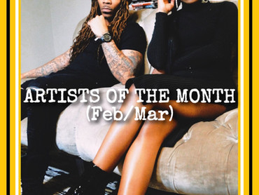 MEET THE ARTISTS OF THE MONTH (February & March)