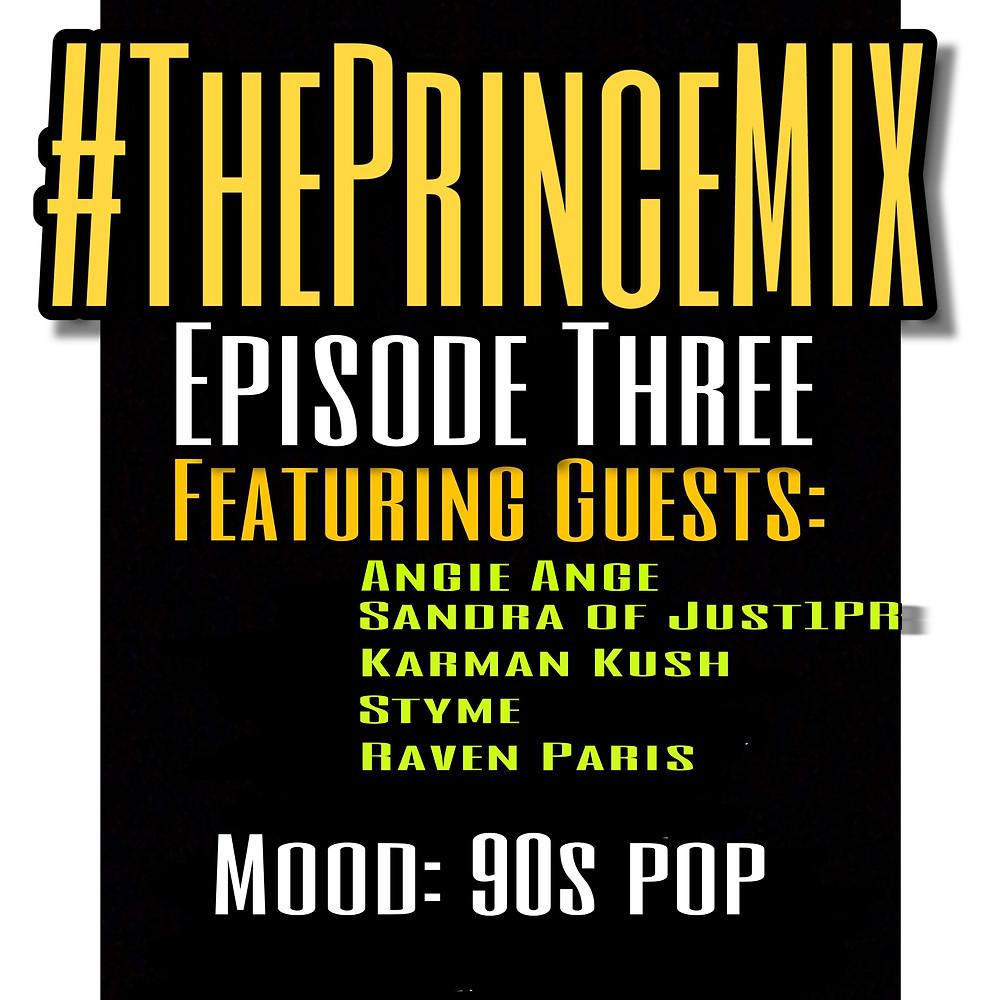 Featuring Angie Ange, Sandra of Just1PR, Karman Kush, Styme & Raven Paris