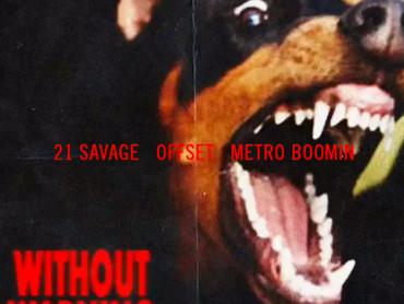 NEW ALBUM ALERT: Stream 21 Savage, Offset & Metro Boomin 'WITHOUT WARNING'