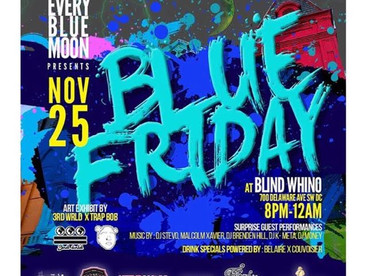 EVENT REVIEW: Every Blue Moon Presents.... BLUE FRIDAY