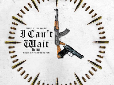 "NEW MUSIC ALERT: Zuse Featuring Lil Durk ""I Can't Wait"""