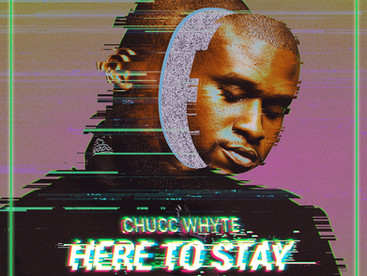 """VIDEO SPOTLIGHT: Chucc WhYte """"Here to Stay"""" ft Tate Kobang"""