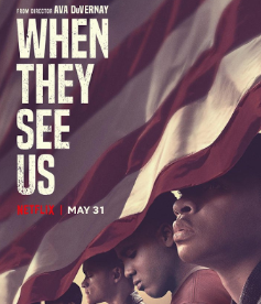 """SERIES REVIEW: """"When They See Us"""""""