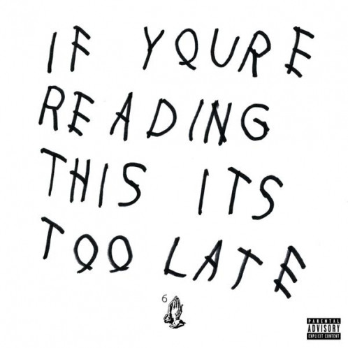 drake_if_your_reading_this_too_late_cover_498_498.jpg