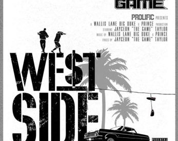 """NEW MUSIC ALERT: THE GAME """"WEST SIDE"""""""