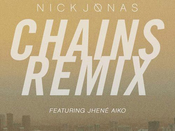 NEW MUSIC: NICK JONAS FEAT. JHENÉ AIKO – 'CHAINS (REMIX)'
