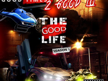 "MIXTAPE REVIEW: 2 Good LO ""The Good Life"""